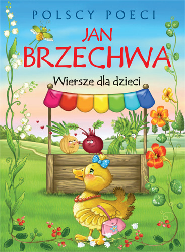 Jan Brzechwa Wiersze Dla Dzieci Polscy Poeci