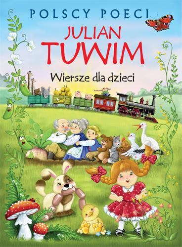 Julian Tuwim Wiersze Dla Dzieci Polscy Poeci